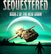 Cover of Sequestered - a man dreams of escaping his isolated city.
