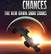 Cover of Second Chances - two free short stories to give you a taste of the New Dawn universe.
