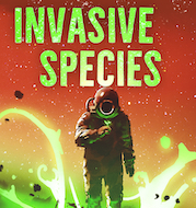 Cover of my free short story Invasive Species. A mysterious flower appears on a terraformed world.